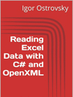 Reading Excel Data with C# and Open XML
