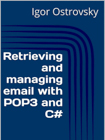 Retrieving and managing email with POP3 and C#